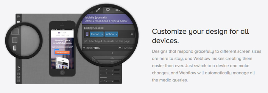 Customize your design for all devices.
