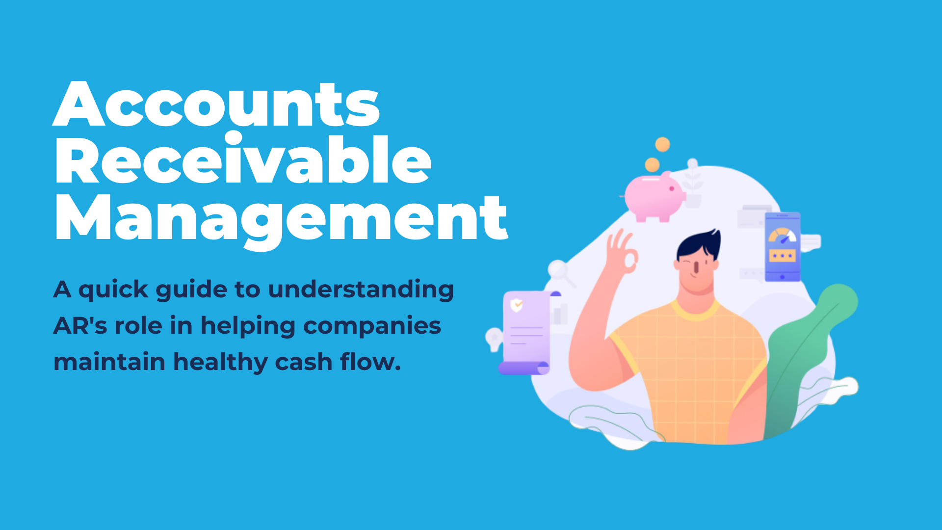 A Quick Guide to Understanding Accounts Receivable Management (1)