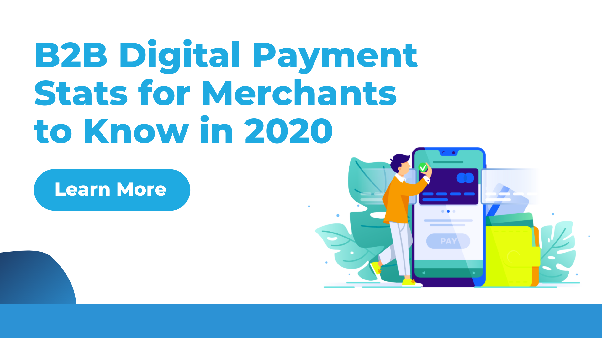 B2B Digital Payment  Stats for Merchants  to Know in 2020
