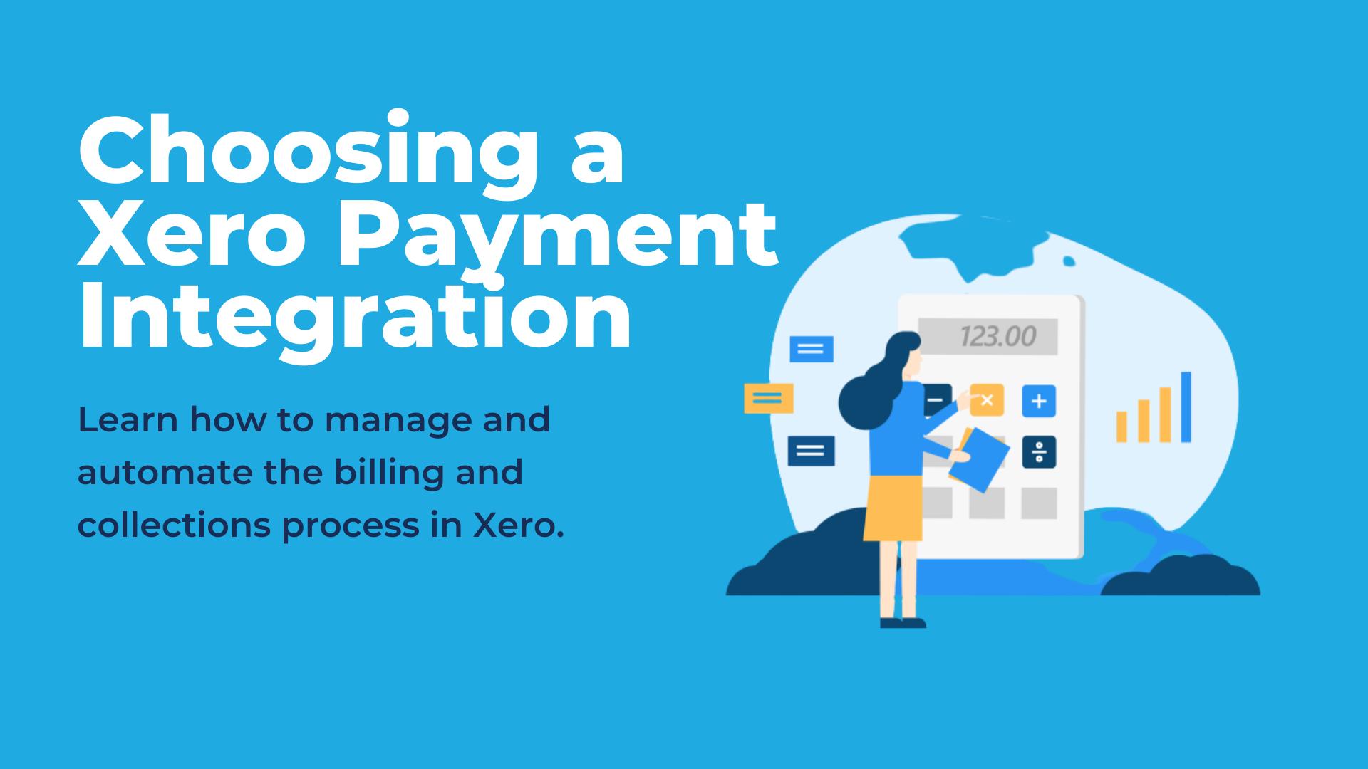 Choosing a Xero Payment Integration