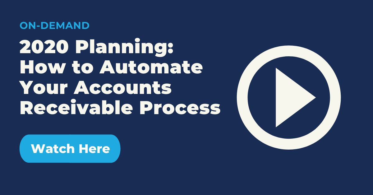 2020 Planning How to Automate your Accounts Receivable (AR) Process