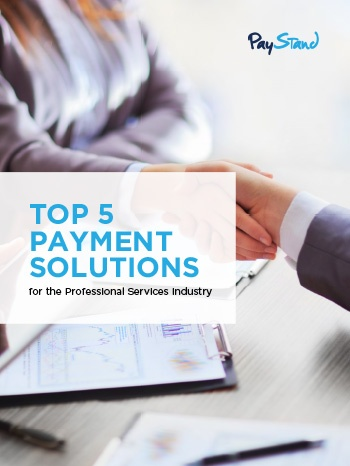 PayStand_eBook_Top_5_Payment_Solutions_for_the_Professional_Services_Industry.jpg