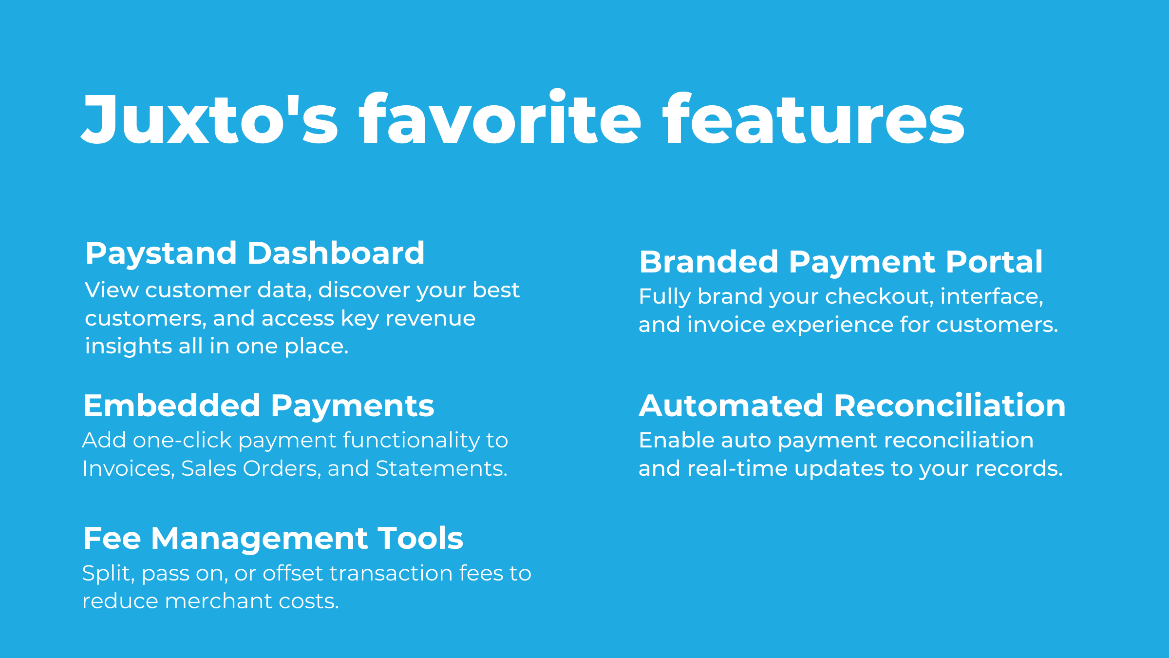 Juxto favorite features paystand