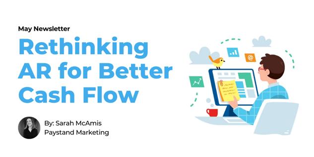 May 2020 Newsletter. Rethinking AR for Better Cash Flow