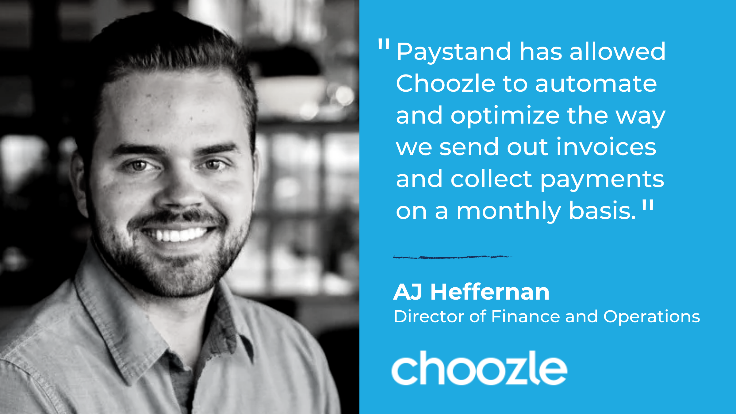 Paystand Choozle Case Study AJ Heffernan