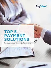 PayStand_eBook_Top_5_Payment_Solutions_for_Automating_Accounts_Receivable-1
