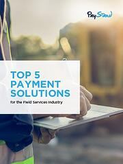 PayStand_eBook_Top_5_Payment_Solutions_for_the_Field_Services_Industry