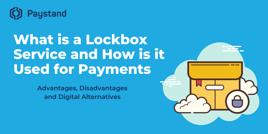 What is a Lockbox Service and How is it Used for Payments