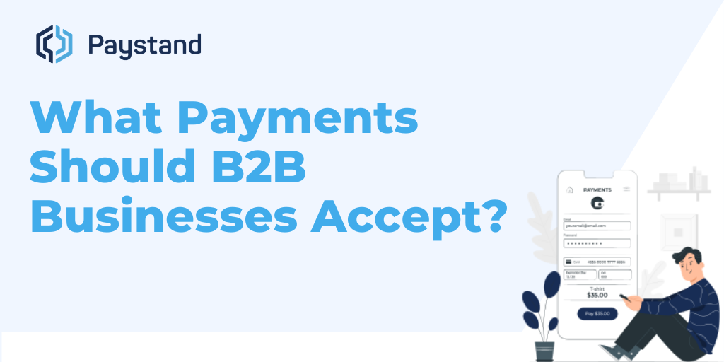 What payments should b2b businesses accept